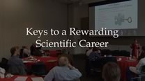 Keys to a Rewarding Scientific Career: A Presentation By Sarah L. Berga, MD